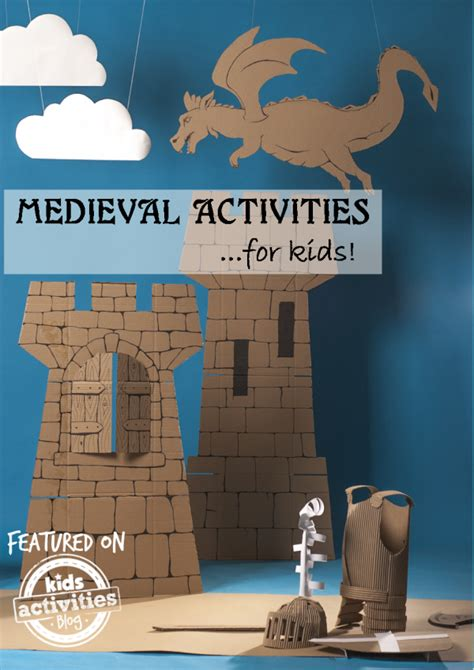 Over 27 Medieval Activities for Kids