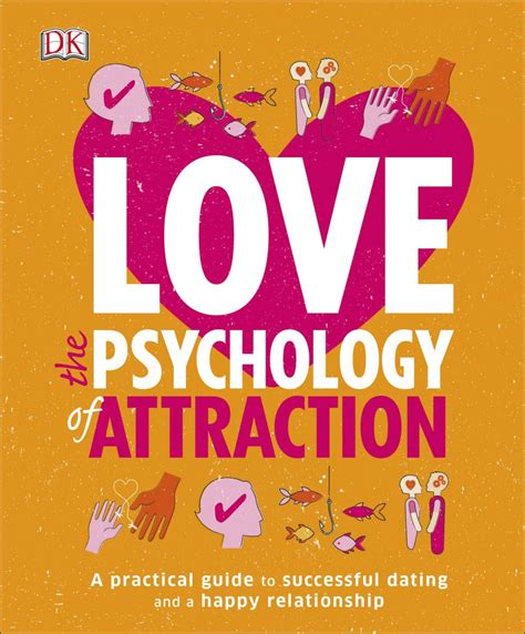 Love The Psychology Of Attraction   DK UK