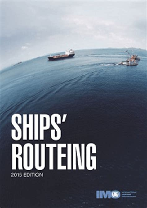 New Ships' Routeing 2015 edition published by IMO