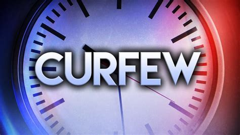 Clinton issues curfew until further notice